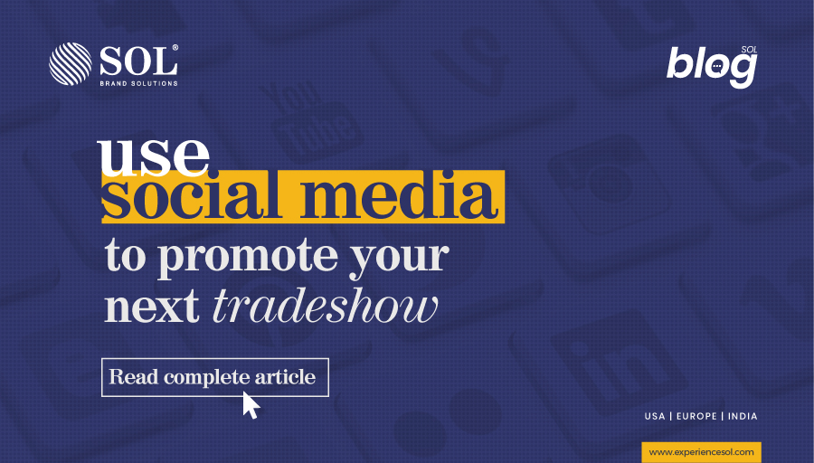 Use Social Media to Promote Your Next Trade show