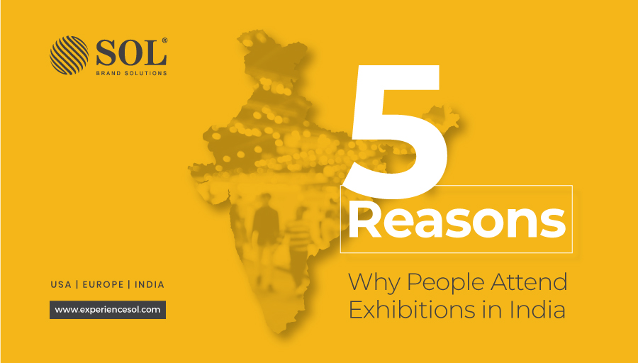 5 Reasons Why People Attend Exhibitions in India